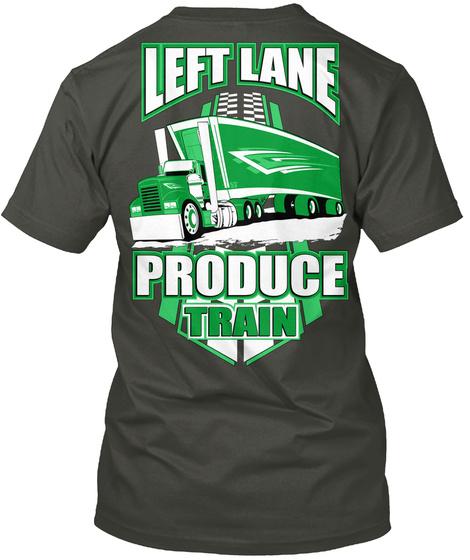 Left Lane Produce Train Smoke Gray T-Shirt Back