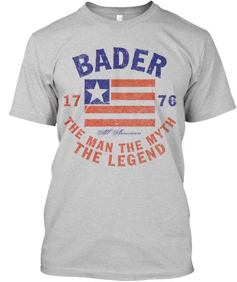 Bader American Man Myth Legend Light Steel T-Shirt Front