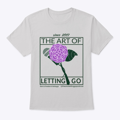 The Art Of Letting Go Camelia Purple Light Steel T-Shirt Front