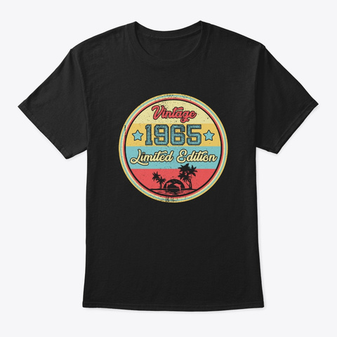 Vintage 1965 Limited Edition Birthday  Black T-Shirt Front
