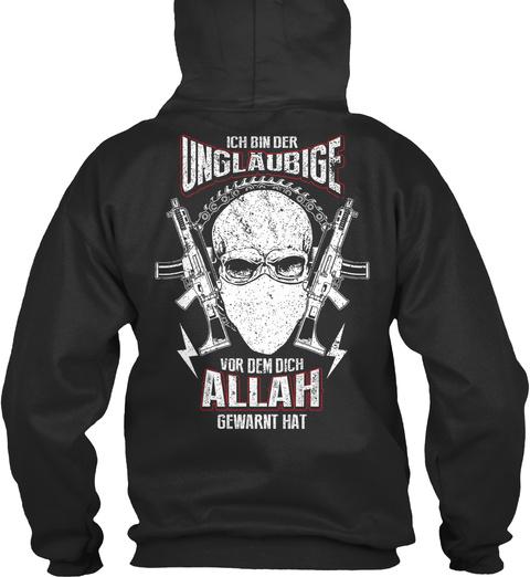 Ich Bin Der Unglaubige Vor Dem Dich Allah Gewarnt Hat Jet Black T-Shirt Back