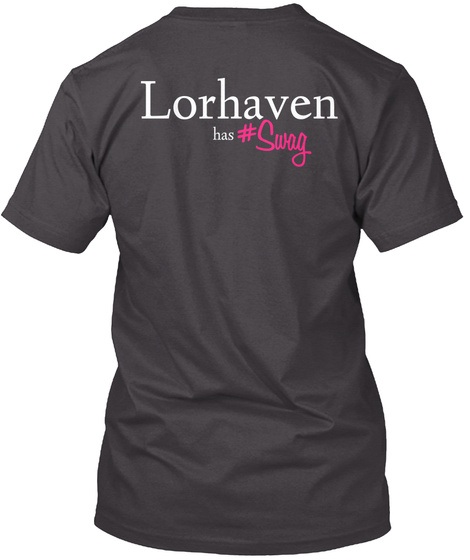 Lorhaven Has#Swag Heathered Charcoal  T-Shirt Back