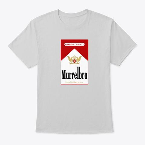 Mild As Murrel Light Steel T-Shirt Front