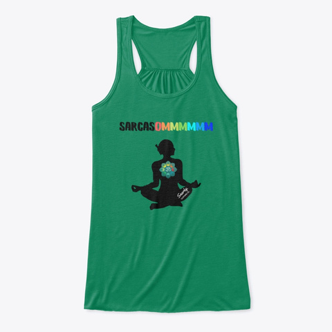 Sarcasommmmmm Meditation Collection Kelly T-Shirt Front