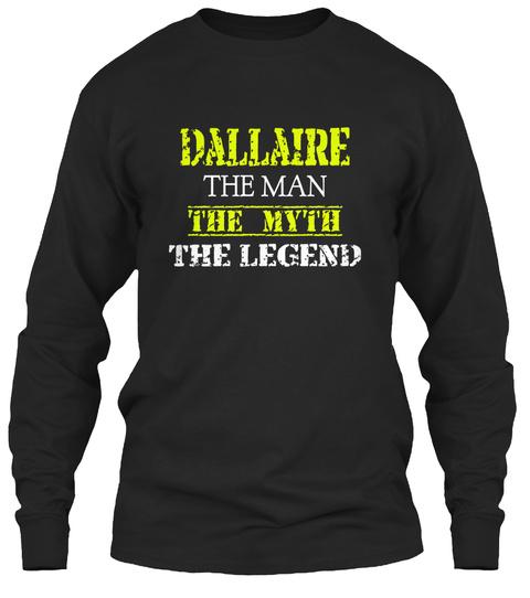 Da L La Ir E The Man The Myth The Legend Black T-Shirt Front