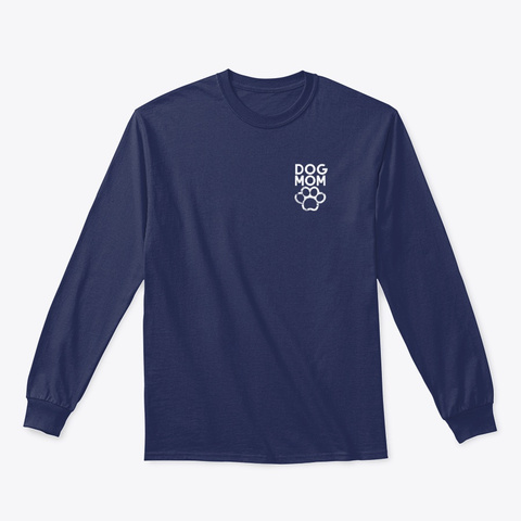 Dog Mom Shirt Navy T-Shirt Front