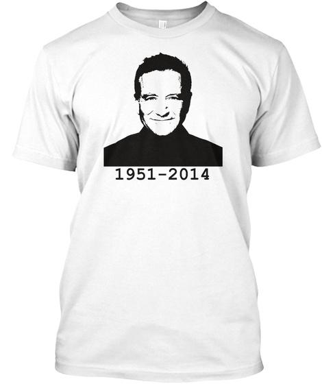 Robin Williams In Memoriam White T-Shirt Front
