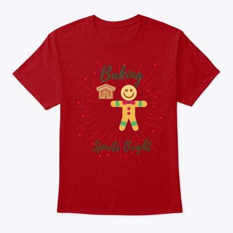 Baking Spirits Bright Deep Red T-Shirt Front