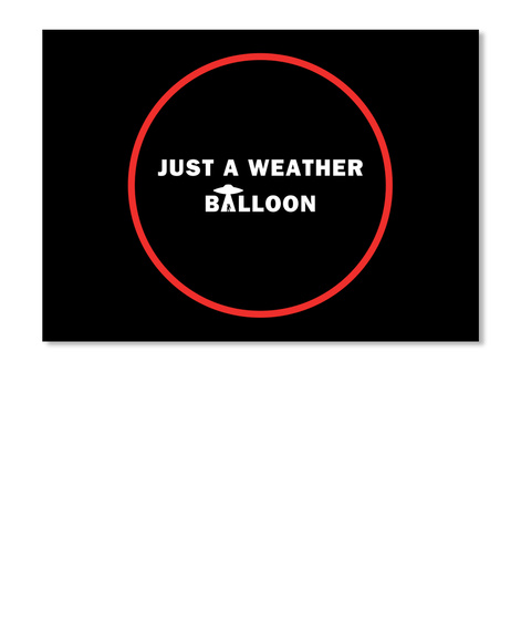Just A Weather Balloon [Usa] #Sfsf Black Sticker Front