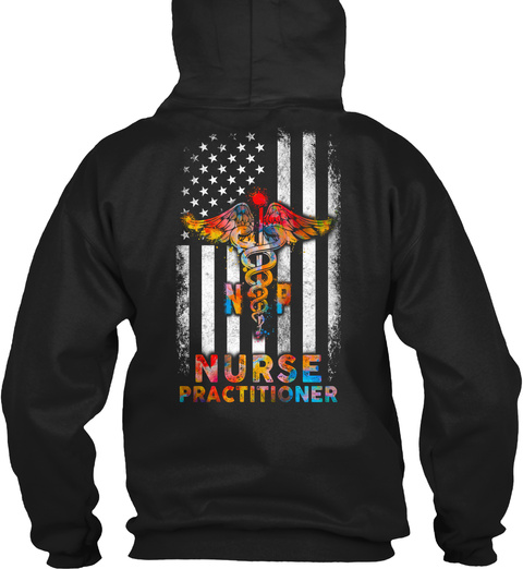 Proud Nurse Practitioner Black T-Shirt Back