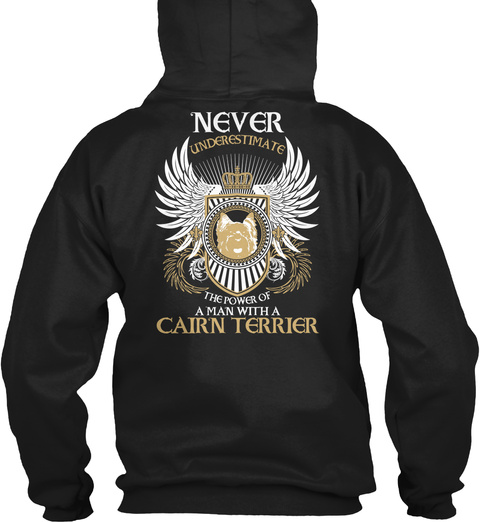 Never Underestimate The Power Of A Man With A Chirn Terrier Black T-Shirt Back