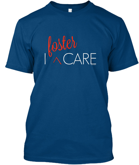 I Foster Care Cool Blue T-Shirt Front