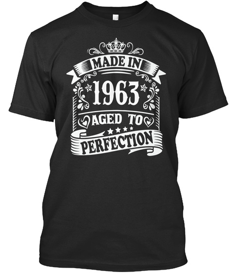 Made In 1963 Aged To Perfection Black Camiseta Front