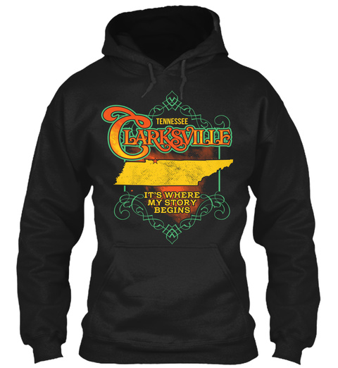 Tennessee Clarksville It's Where My Story Begins Black Sweatshirt Front