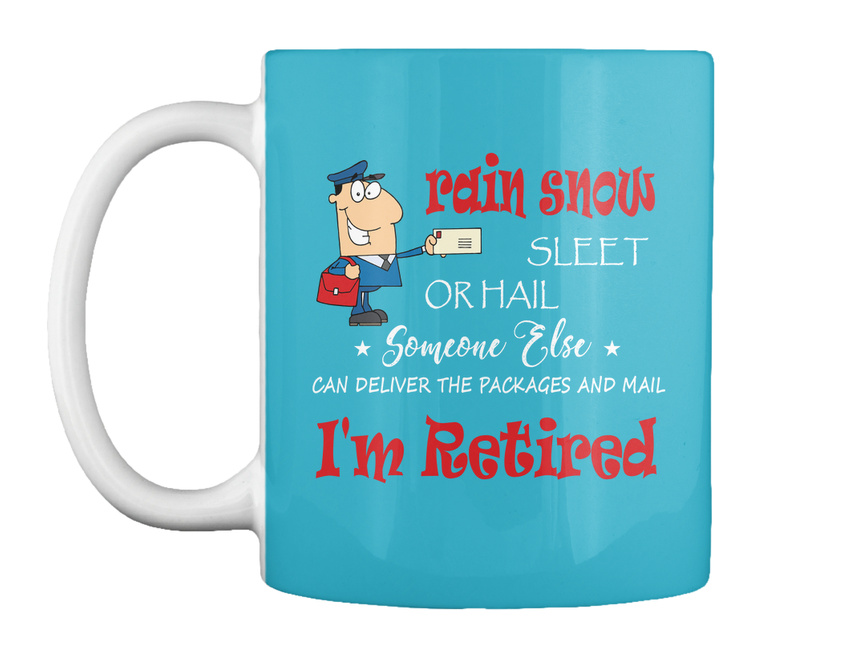 miniature 37 - Funny Retired Postal Worker Mailman Tee - Rain Suck Sleet Or Gift Coffee Mug