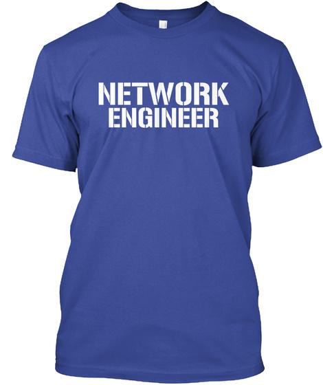 Network Engineer Deep Royal T-Shirt Front