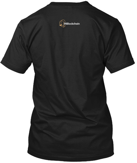 In Blockchain Black T-Shirt Back