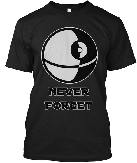 Never Forget Black T-Shirt Front
