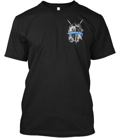 Defend The Line Black T-Shirt Front