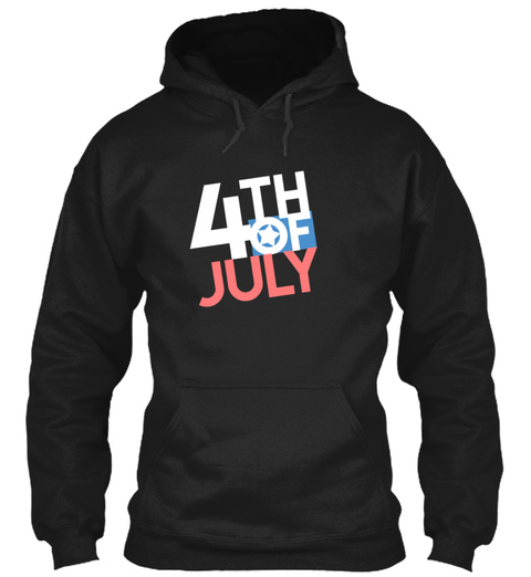 Independence Day 4th Of July Black T-Shirt Front