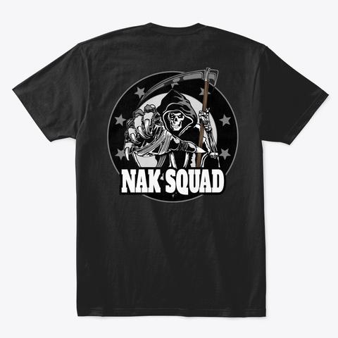 Nak Squad And Nak Elite   Tees Black T-Shirt Back