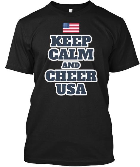 Keep Calm And Cheer Usa Black T-Shirt Front
