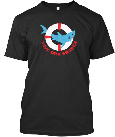 Save Our Sharks Black T-Shirt Front