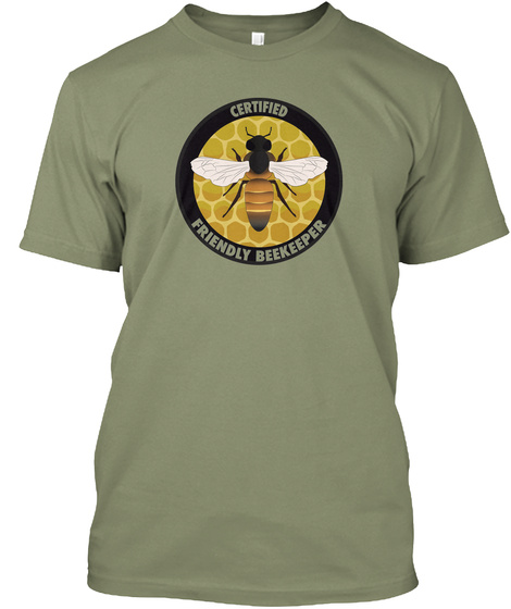 Certified Friendly Beekeeper Light Olive T-Shirt Front