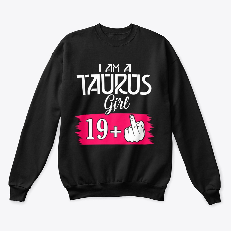 I Am A Taurus Girl 19 Plus 1 Unisex Tshirt