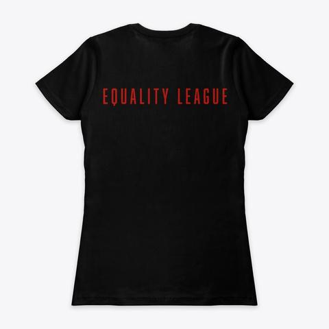 Equality League Merchandise Black T-Shirt Back