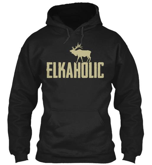 Elkaholic  Sweatshirt Front