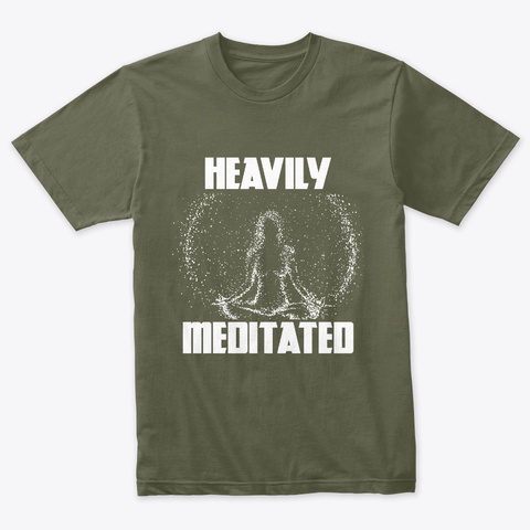 Meditation Tee   Unisex Military Green T-Shirt Front