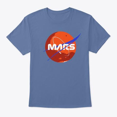 Mars Now! Denim Blue T-Shirt Front