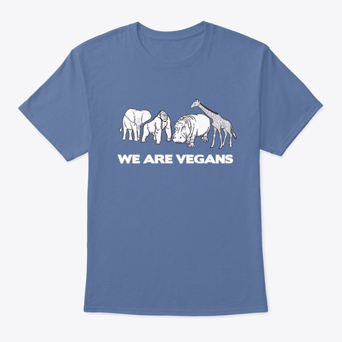 We Are Vegans Denim Blue T-Shirt Front