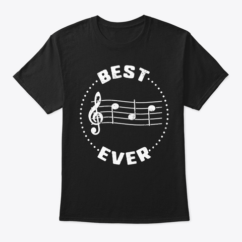 Best Dad Ever Music Musical Notes Black T-Shirt Front