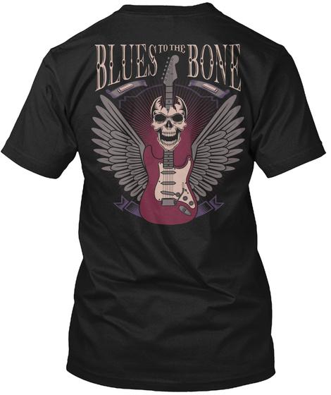 Blues To The Bone Black T-Shirt Back