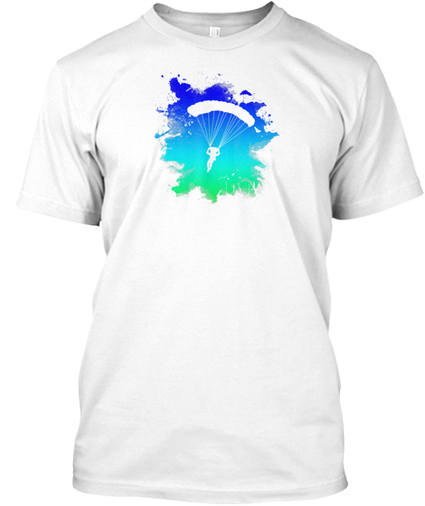 Skydiving T Shirt With Cool Splash Art White T-Shirt Front