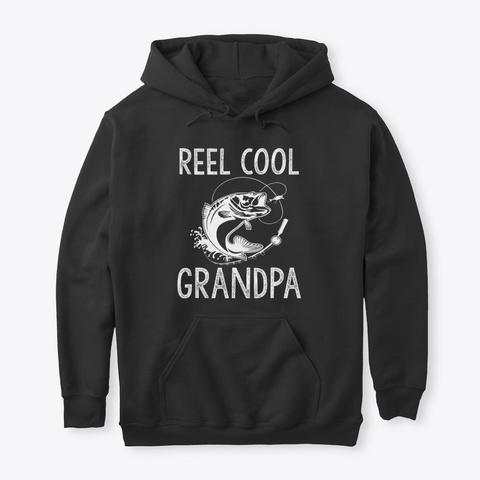 Reel Cool Grandpa T Shirts For Grandpa Black Camiseta Front