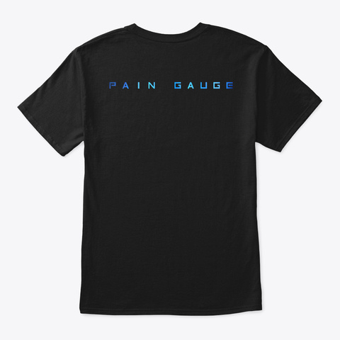 Pain Gauge   Synaptic Infection T Shirt Black T-Shirt Back