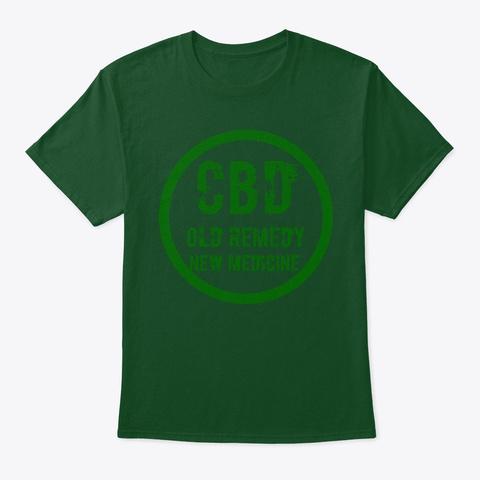 Cbd Old Remedy New Medicine Deep Forest T-Shirt Front