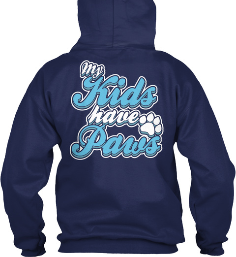 .My Kids Have Paws Navy Sweatshirt Back