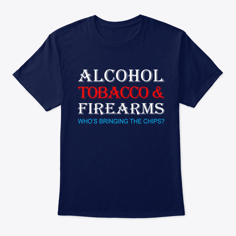 Alcohol Tobacco & Firearms Navy T-Shirt Front