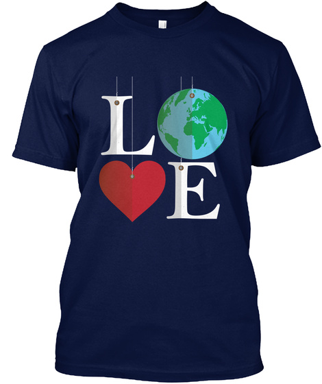 Love Shirt For Earth Day T-Shirt Front