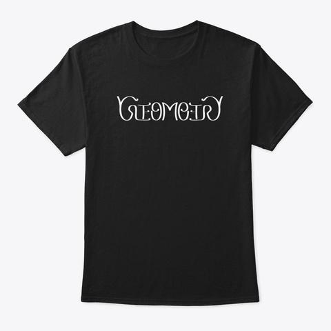 Geometry Ambigram Black T-Shirt Front