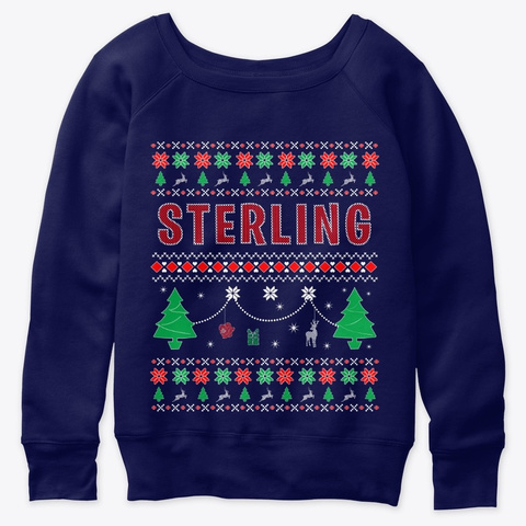 Ugly Christmas Themed  Gift For Sterling Navy  T-Shirt Front