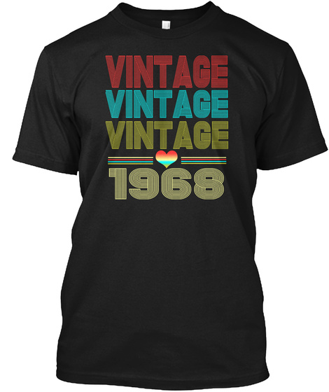 Retro Classic Vintage 1968  50 Years Old Black T-Shirt Front