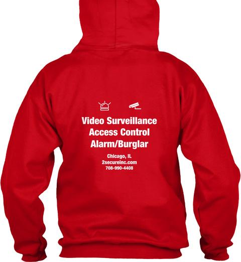 Video Surveillance Access Control Alarm/Burglar Chicago, Il 2secureinc.Com 708 990 4408 Red T-Shirt Back