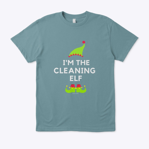The Cleaning Elf Heather Pacific T-Shirt Front