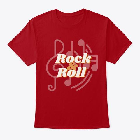 Rock & Roll Deep Red T-Shirt Front