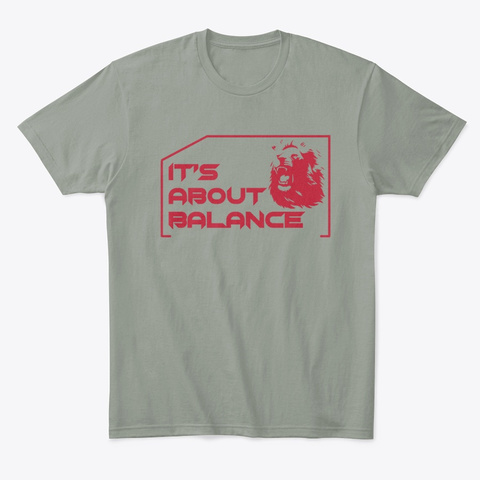 It's About Balance  Grey T-Shirt Front